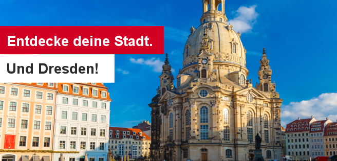 190522 Entdecke deine Stadt. Und Dresden