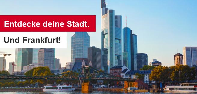 190522 Entdecke deine Stadt. Und Frankfurt am Main