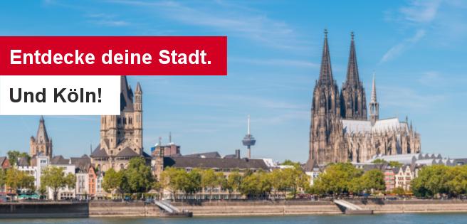 190522 Entdecke deine Stadt. Und Köln