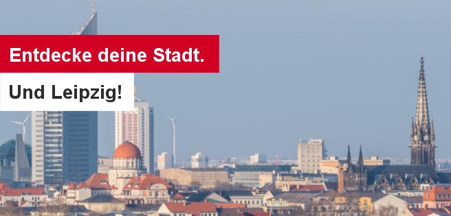 190522 Entdecke deine Stadt. Und Leipzig