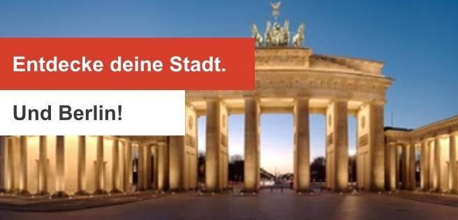 190522 Entdecke deine Stadt. Und Berlin!