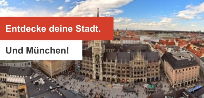 190522 Entdecke deine Stadt. Und München