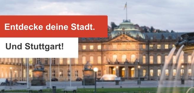 190522 Entdecke deine Stadt. Und Stuttgart