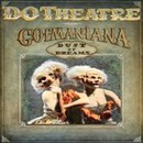 GOFMANIANA / DUST OF DREAMS
