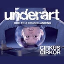 UNDERART – Ode to a crash landing
