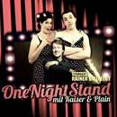 One Night Stand mit Kaiser & Plain