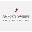STICKS & STONES | Berlin Edition