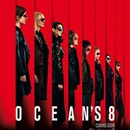 "CineLady Preview: ""Ocean's 8"""