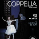 Live from Moscow: Coppélia
