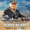 "Starbesuch: Terence Hill & ""Mein Name ist Somebody"