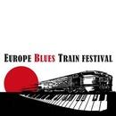 Europe Blues Train Festival 2018