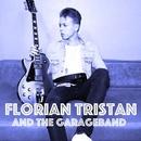 Florian Tristan and the Garageband