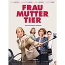 FRAU – MUTTER - TIER