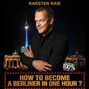 How to become a Berliner in one hour?