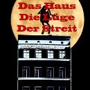 """Musical: """"Das Haus – Die Lüge – Der Streit"""""""