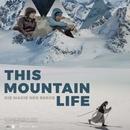 This Mountain Life (OmU)