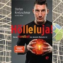 "Stefan Kretzschmar stellt vor: ""Hölleluja!"""