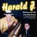 Harald Junke - Aufstieg und Fall eines Entertainers