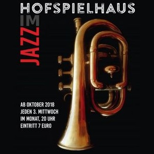 Jazz im Hofspielhaus