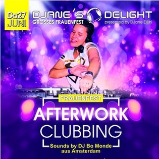 """GROSSES Frauenfest """"Afterwork Clubbing"""""""