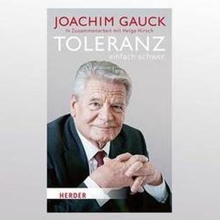 """Joachim Gauck spricht über: """"Toleranz: Einfach schwer"""""""