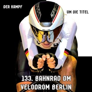133. Deutsche Bahnradmeisterschaften
