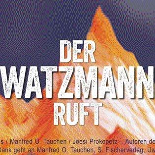 Der Watzmann ruft!