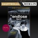 "Hauptrolle Berlin ""Die endlose Nacht"""