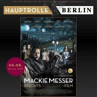 """Hauptrolle Berlin """"Mackie Messer - Brechts Dreigroschenfilm"""""""