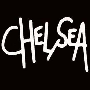 Chelsea (UK) + Not The Ones