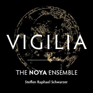 Vigilia - The NOYA Ensemble
