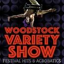 Woodstock Variety Show