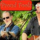 Proud Fools