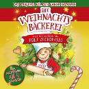 Die Weihnachtsbäckerei - Das Musical für die ganze Familie