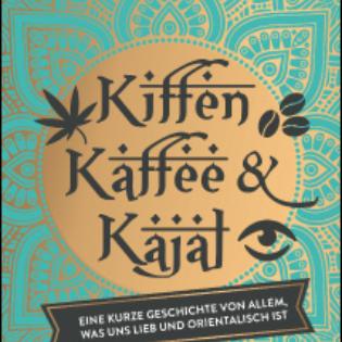 Kerim Pamuk: Kiffen, Kaffee & Kajal