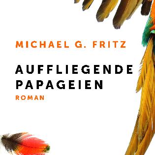 Lesung und Gespräch mit Michael G. Fritz