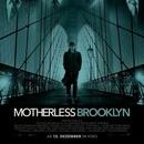 Motherless Brooklyn (OV)