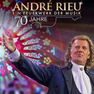André Rieu: 70 Jahre – Ein Feuerwerk der Musik