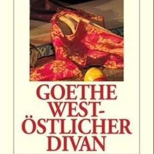 Goethes »West-östlicher Divan«