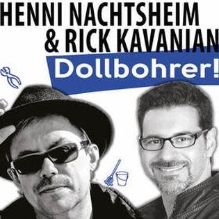 """Henni Nachtsheim (Badesalz) & Rick Kavanien - """"Dollbohrer"""""""