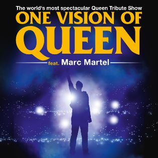One Vision of Queen feat. Marc Martel