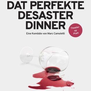 Dat perfekte Desaster Dinner
