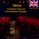 Impro-Überra(u)schungs-Show (in englischer Sprache)
