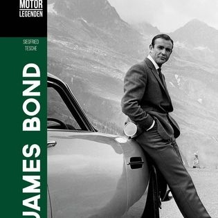 "Siegfried Tesche - ""Motorlegenden – James Bond"""