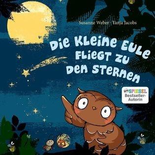 """Susanne und Alexander Weber """"Die kleine Eule"""""""