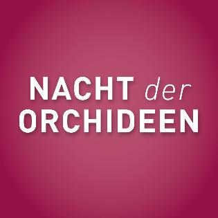 NACHT DER ORCHIDEEN 2020