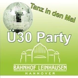 Ü30 Party Tanz in den Mai!