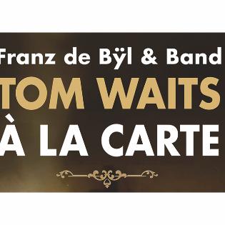 Tom Waits à la carte