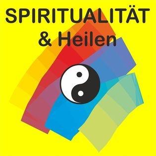 Spiritualität und Heilen