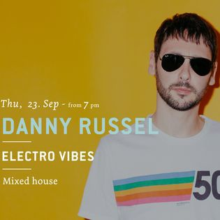 Electro Vibes mit Danny Russel